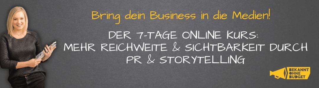 Der Bekannt ohne Budget Online Kurs: Mehr Reichweite & Sichtbarkeit durch PR & Storytelling by Caro Gattermann, Startup Coach
