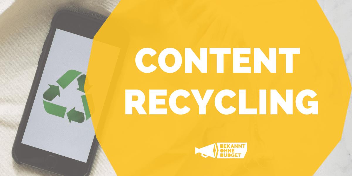Content Recycling: Aus alt mach neu!